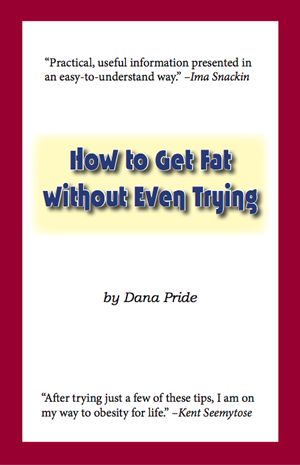 How to Get Fat without Even Trying Cover