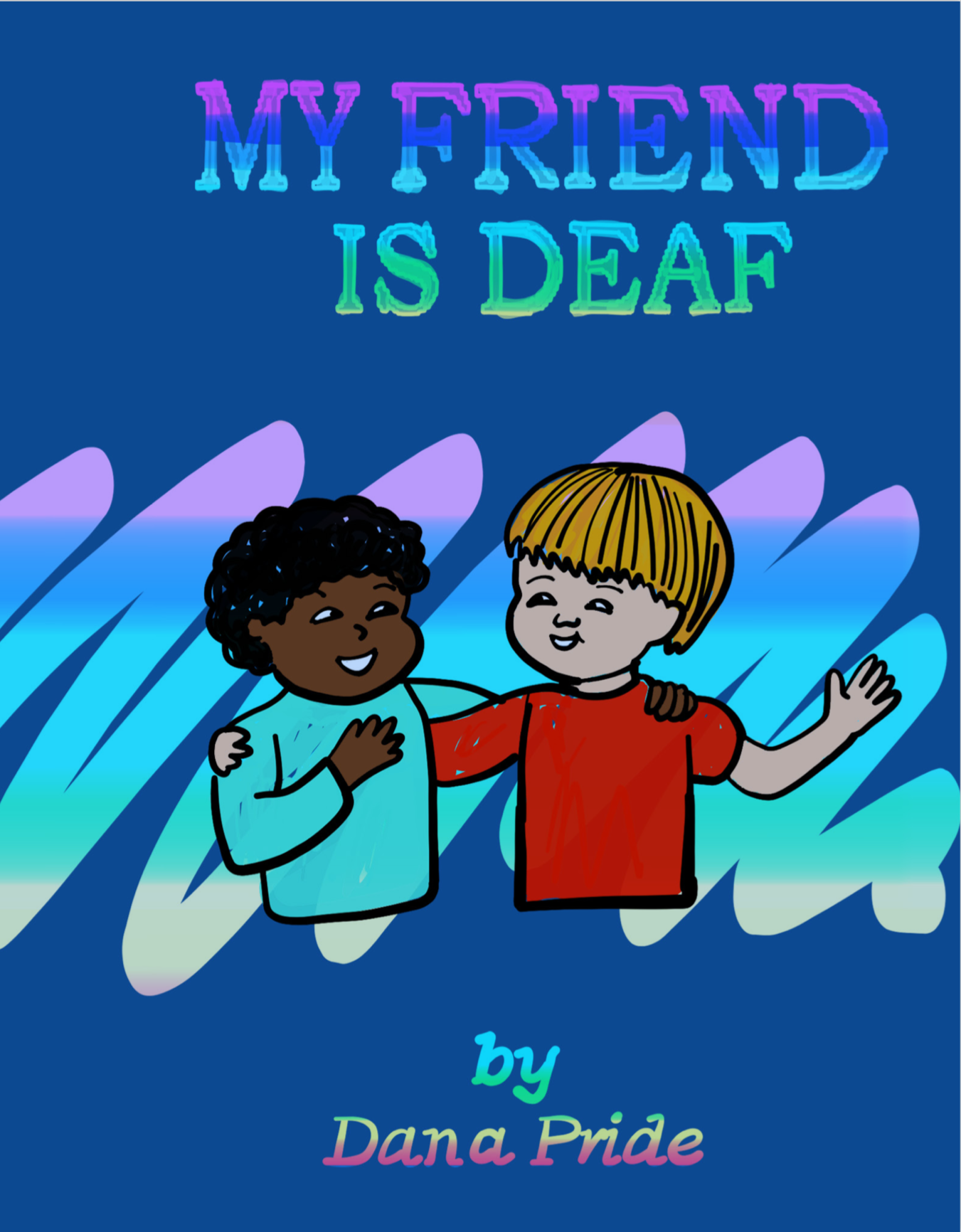 My Friend is Deaf front cover